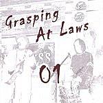 Grasping At Laws 01