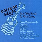 Mark Gurley Salinas Blues And Other Words