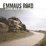 Emmaus Road Seven Mile Journey