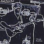 Frank Raven Chicago Breakdown