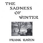 Frank Raven The Sadness Of Winter