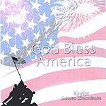 Kayler God Bless America