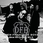Dem Franchize Boyz Lean Wit It, Rock Wit It (Radio Edit)
