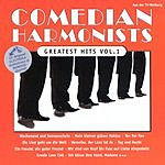 The Comedian Harmonists Greatest Hits Vol.1