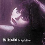 Madrugada The Nightly Disease