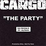 Cargo The Party (Maxi-Single)