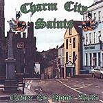 Charm City Saints Never Go Home Again