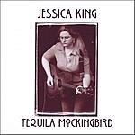 Jessica King Tequila Mockingbird