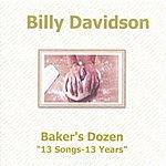 Billy Davidson Bakers Dozen: 13 Songs - 13 Years