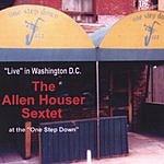 Allen Houser Sextet The Allen Houser Sextet Live At The One Step Down