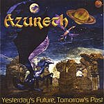 Azureth Yesterday's Future, Tomorrow's Past
