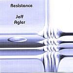 Jeff Agler Resistance