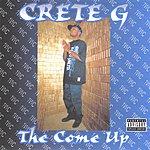 Crete - G The Come Up (Parental Advisory)