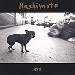 Hashimoto April