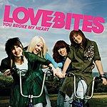 Love Bites You Broke My Heart (Acoustic Version)
