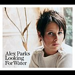Alex Parks Looking For Water (Acoustic Version)