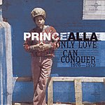Prince Alla Only Love Can Conquer (1976-1979)