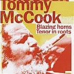 Tommy McCook Blazing Horns Tenor In Roots