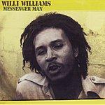 Willi Williams Messenger Man