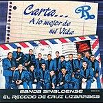La Banda El Recodo Carta...A Lo Mejor De Mi Vida