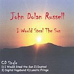 John Dolan Russell I Would Steal The Sun