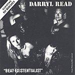 Darryl Read Beat Existentialist