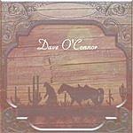 Dave O'Connor 12 Original Songs