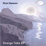 Rick Hanson Strange Tides EP