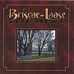 Briscoe/Loose The Rest