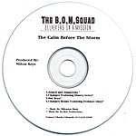 The B.O.M. Squad The Calm Before The Storm (EP)