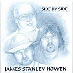 James Stanley Howen Side By Side