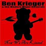 Ben Krieger Now We Are Kissed