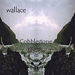 Wallace Cobblestone Wine