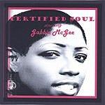 Gabbie McGee Certified Soul Starring Gabbie McGee