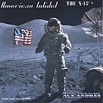 Ace Andres & The X-15's American Infidel
