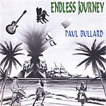Paul Bullard Endless Journey