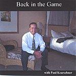 Paul Kearschner Back In The Game