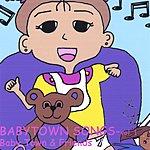 Queen Lane BabyTown Songs, Vol.1: Baby Town & Friends