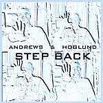Andrews & Hoglund Step Back