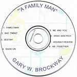 Gary W. Brockway Family Man