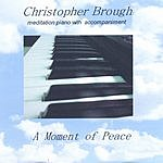 Christopher Brough A Moment Of Peace