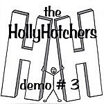 The HollyHotchers Demo #3