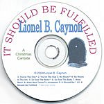 Lionel B. Caynon It Should Be Fulfilled