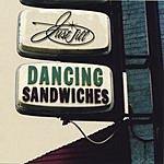 Just Jill Dancing Sandwiches