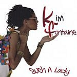 Kim Fontaine Such A Lady Project