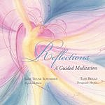 Tami Briggs Reflections: A Guided Meditation