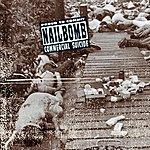 Nailbomb Proud To Commit Commercial Suicide (Live) (Parental Advisory)