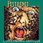 Pestilence Consuming Impulse
