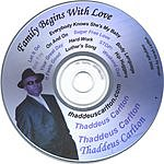 Thaddeus Carlton Family Begins With Love