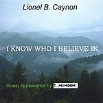 Lionel Caynon I Know Who I Believe In